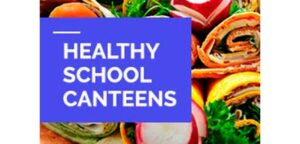 Healthy School Canteen